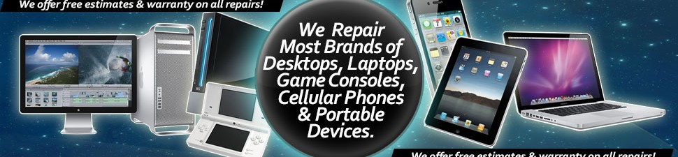 We repair most brands of computer, game and mobile devices.
